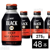 BLACK無糖 DEEP&HOT AROMA R缶275g
