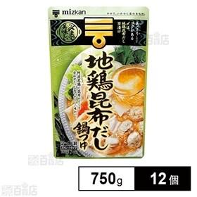 ミツカン 〆まで美味しい 地鶏昆布だし鍋つゆストレート